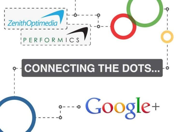 Google+ by Zenith Optimedia & Performics