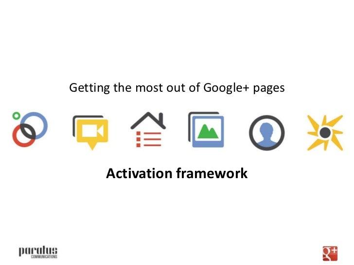 Google+ Pages: Activation Framework