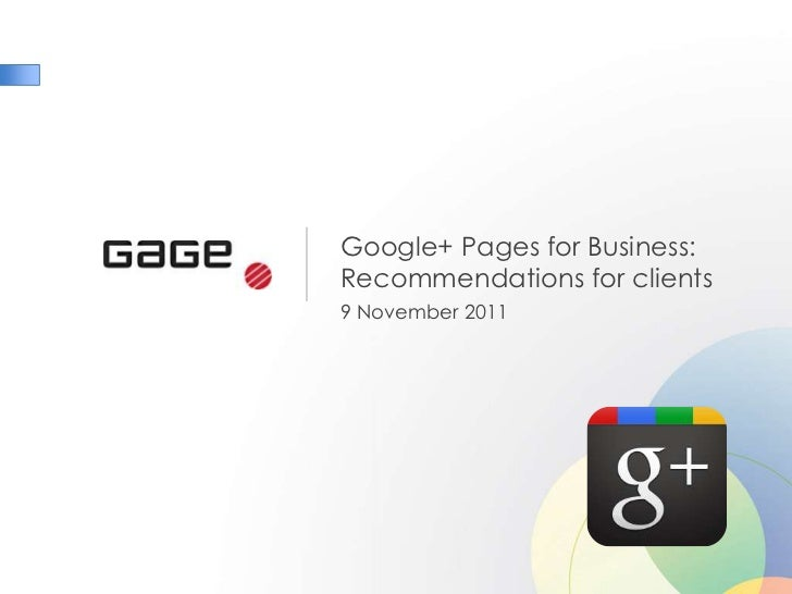 Google+ Pages for Business:Recommendations for clients9 November 2011