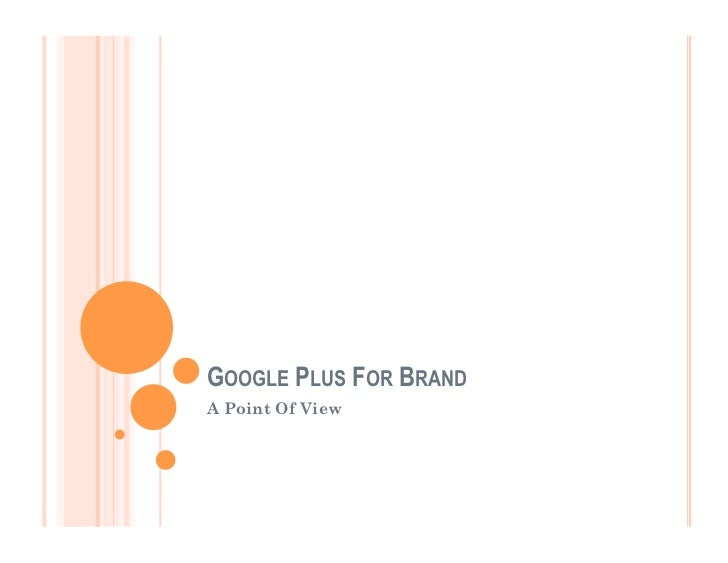 Google Plus For Brands: A Point Of View