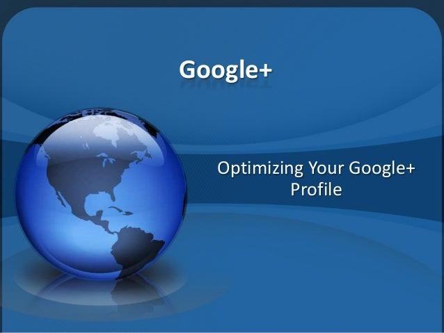 Google+  Optimizing Your Google+ Profile