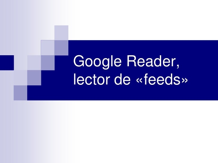 Google Reader,lector de «feeds»