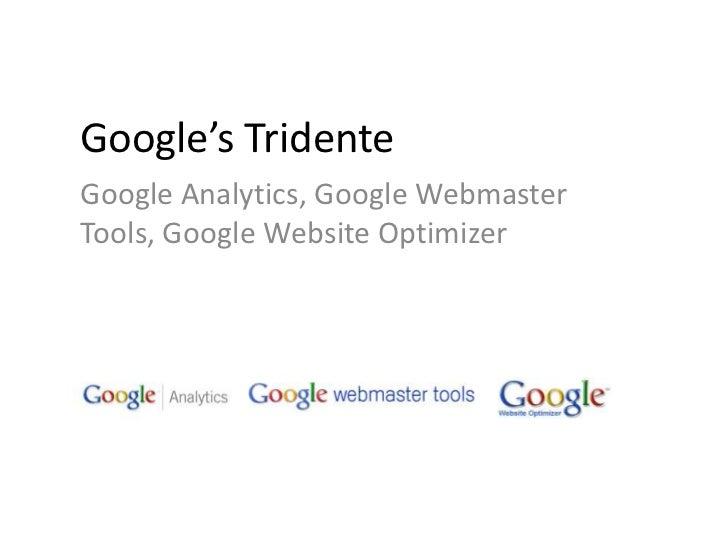 Google's tridente