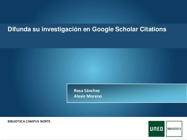 Difunda su investigacion en Google Scholar Citation