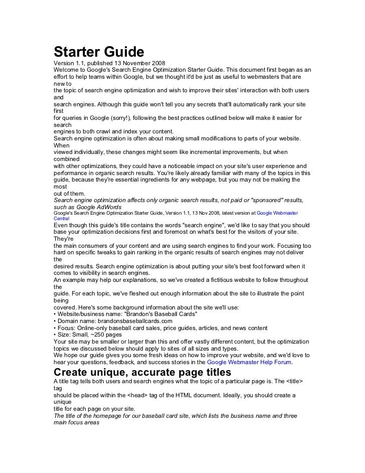 Starter GuideVersion 1.1, published 13 November 2008Welcome to Googles Search Engine Optimization Starter Guide. This docu...