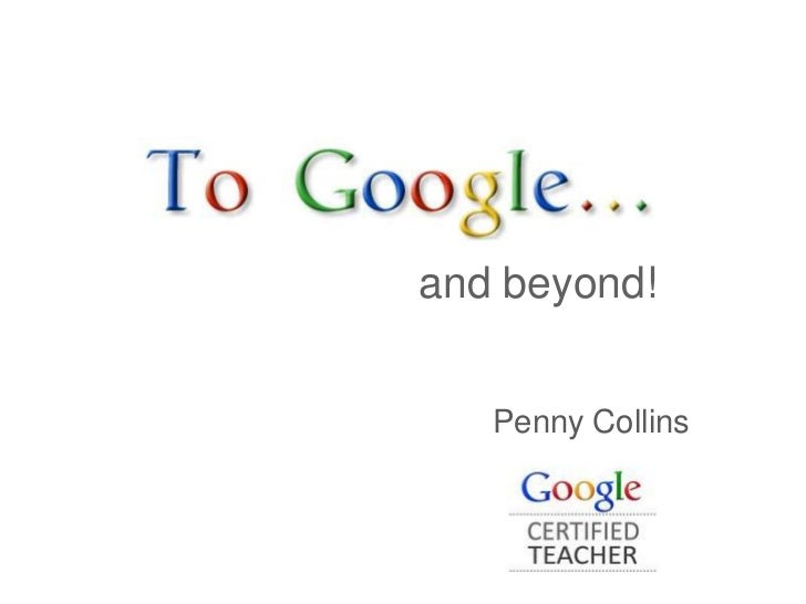 and beyond!   Penny Collins