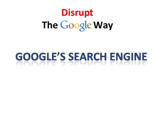 Disrupt   The                              Way