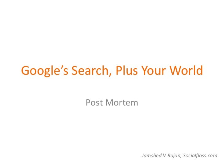 Google's search, plus your world