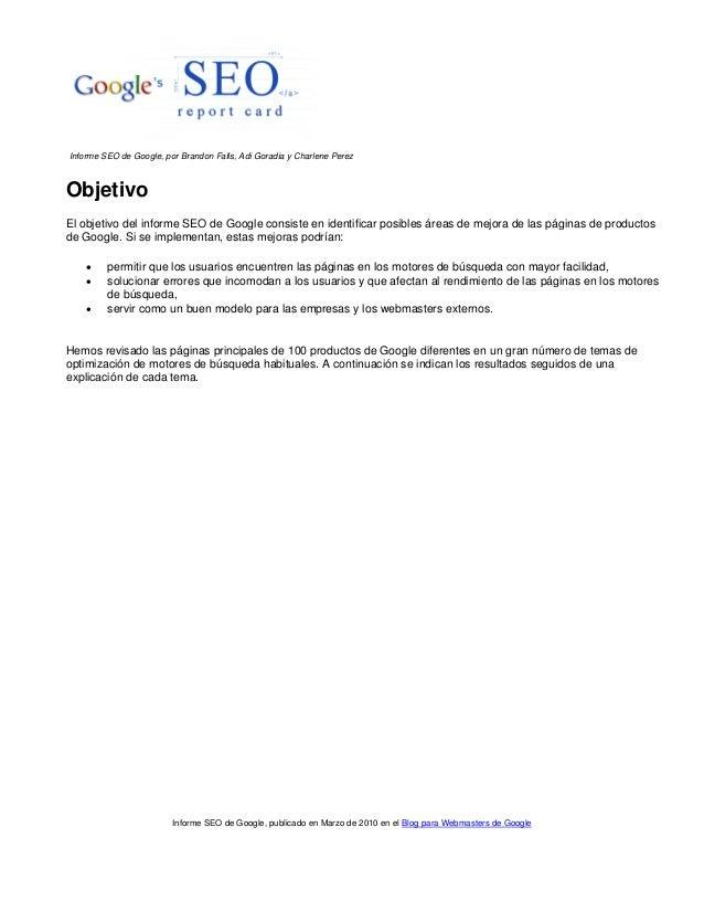 Informe SEO de Google, por Brandon Falls, Adi Goradia y Charlene Perez  Objetivo El objetivo del informe SEO de Google con...