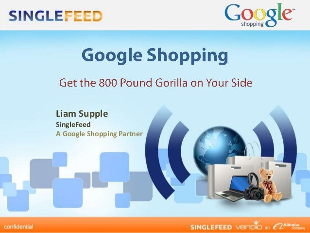 Liam SuppleSingleFeedA Google Shopping Partner