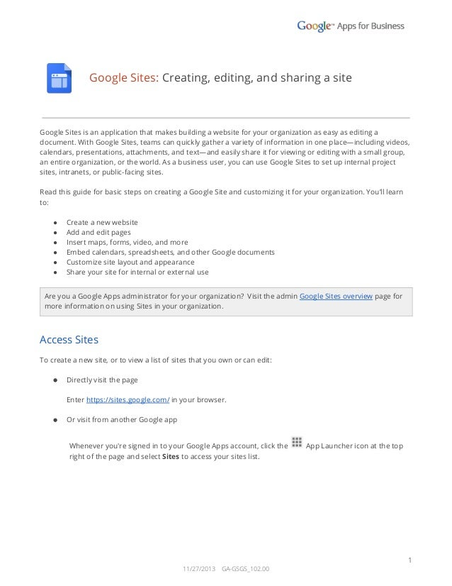 Google Sites: Creating, editing, and sharing a site  Google Sites is an application that makes building a website for your...