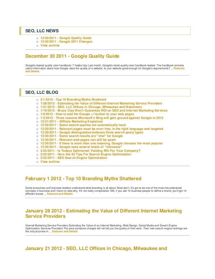 SEO, LLC NEWS         o 12/30/2011 - Google Quality Guide         o 12/30/2011 - Google 2011 Changes         o View archiv...