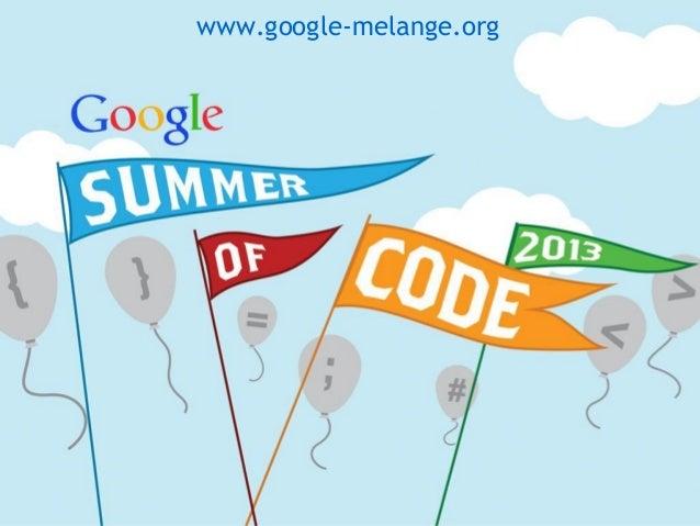 Google Summer of Code 2013 OSCON update