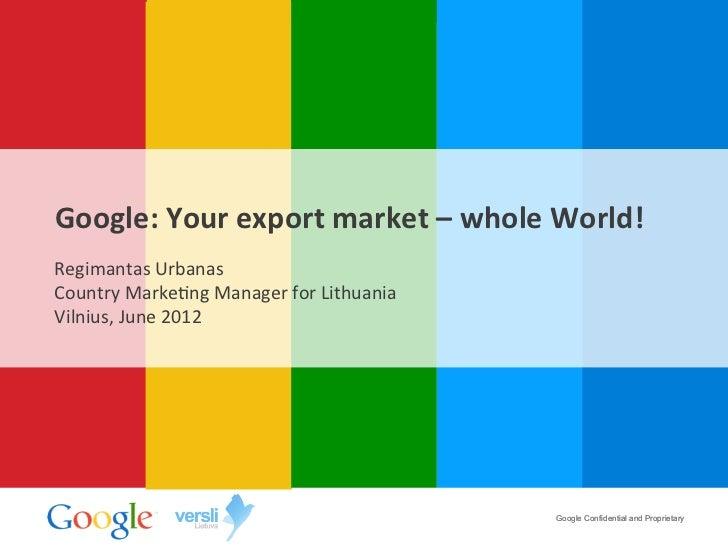 Google tavo eksporto_rinka_visas_pasaulis
