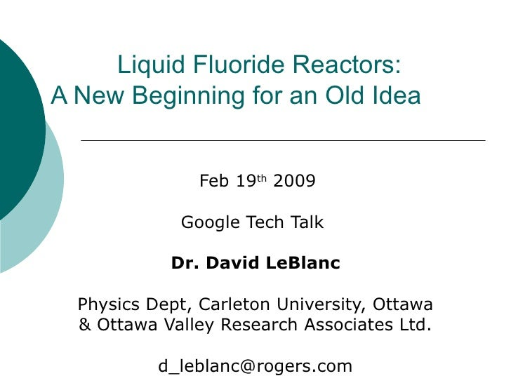 Liquid Fluoride Reactors: A New Beginning for an Old Idea