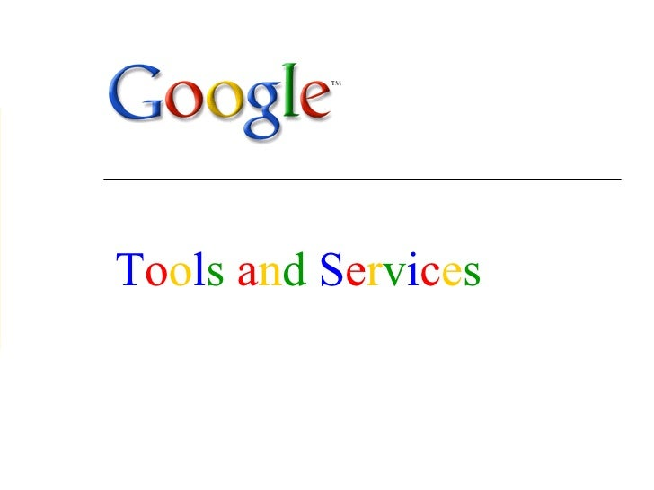 Google Tools And Services