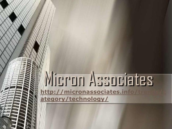 Micron Associateshttp://micronassociates.info/trends/category/technology/