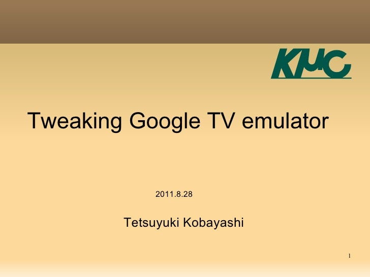 Tweaking Google TV emulator
