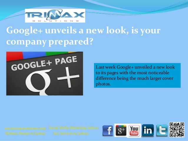 Google+ unveils a new look, is your company prepared?                                                     Last week Google...