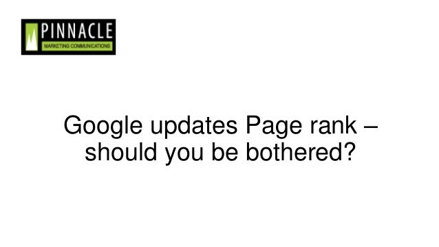 Google updates Page rank – should you be bothered?