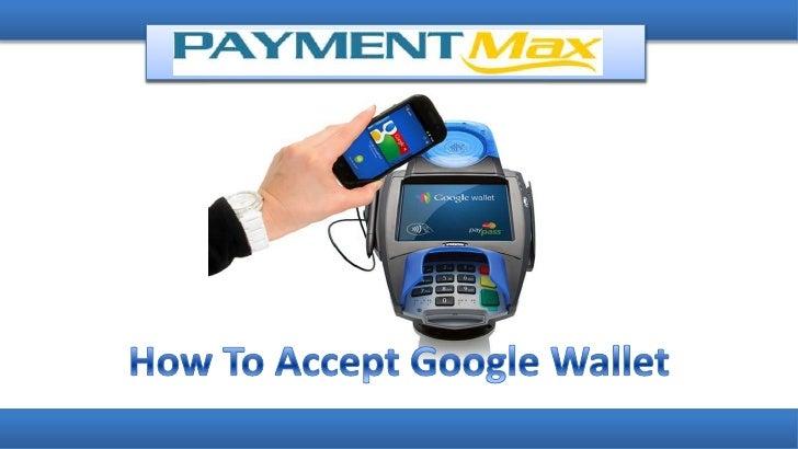 Google wallet card processing