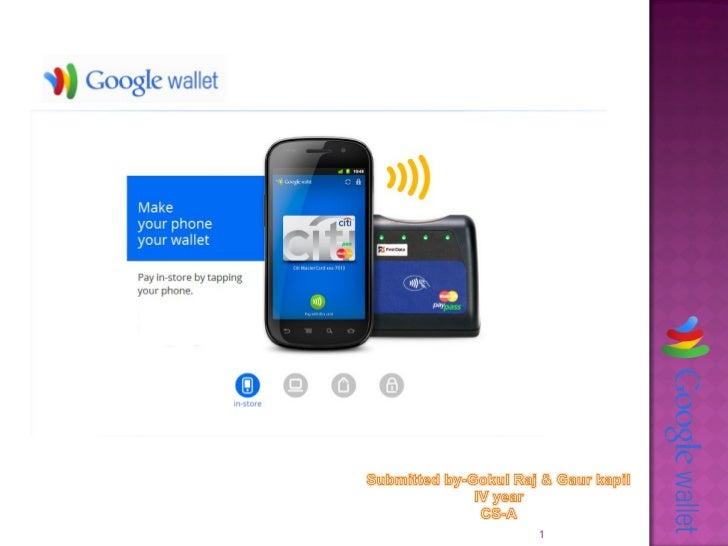 Google Wallet by Gokul raj (BMIT, Jaipur)