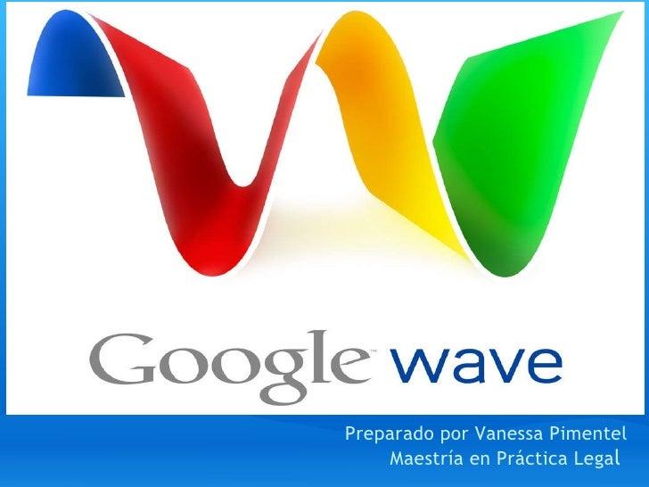 Preparado por Vanessa Pimentel Maestría en Práctica Lega l
