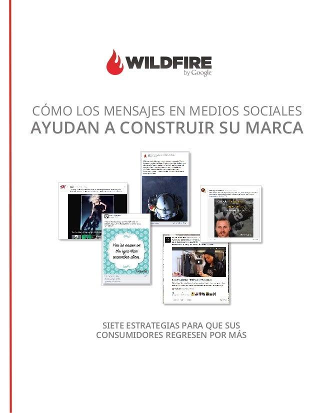 Google-wildfire: como los mensajes en social media ayudan a construir su marca