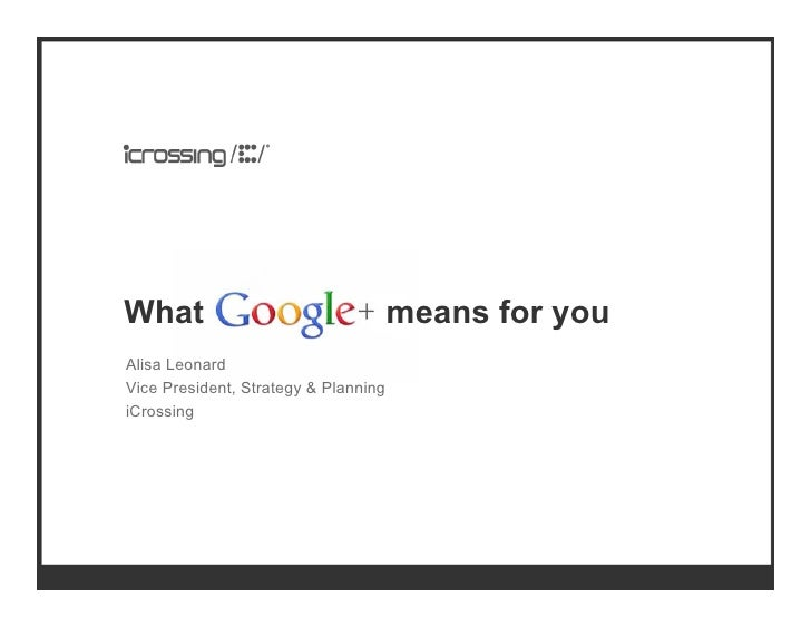 What Google+ Means for You (Marketers)