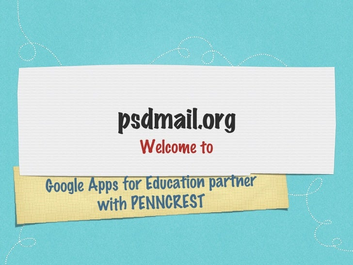 <ul><li>Welcome to </li></ul>Google Apps for Education partner with PENNCREST