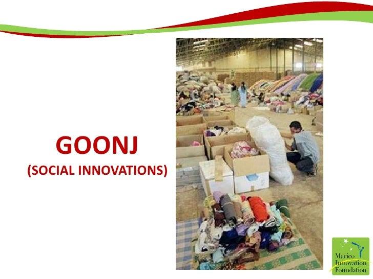 GOONJ(Social innovations)<br />