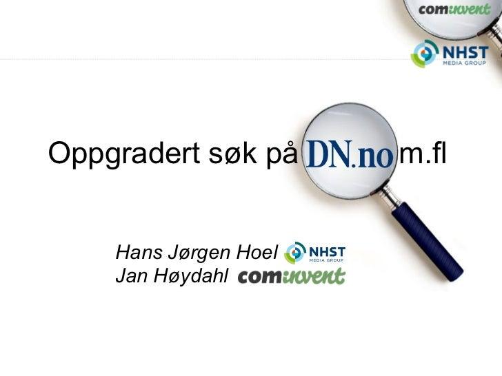 Oppgradert søk på      m.fl    Hans Jørgen Hoel    Jan Høydahl
