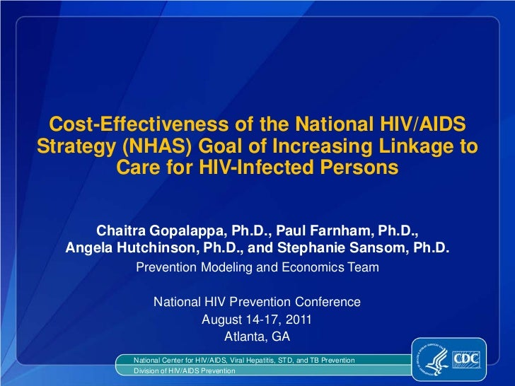 Cost-Effectiveness of the National HIV/AIDSStrategy (NHAS) Goal of Increasing Linkage to        Care for HIV-Infected Pers...