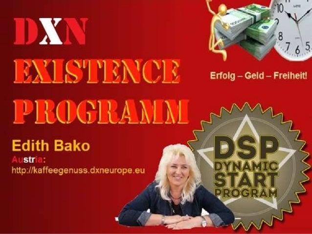 Edith Bako Austria: http://kaffeegenuss.dxneurope.eu Germany: http://kaffeegenuss.dxnganoderma.de