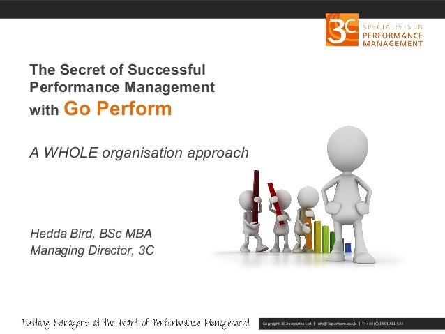 The secret of succesful Appraisals &  Performance Management