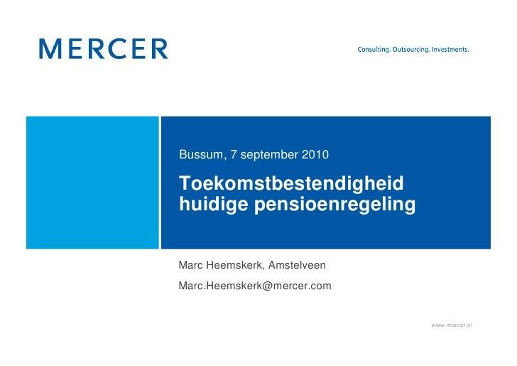 Toekomstbestendigheid huidige pensioenregeling