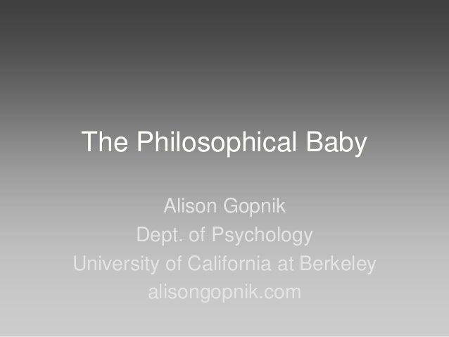 """Alison Gopnik (UC Berkeley) on """"The Philosophical Baby"""""""