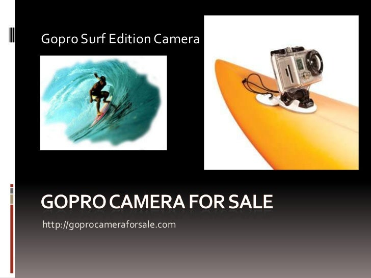 Gopro Surf Edition Camerahttp://goprocameraforsale.com