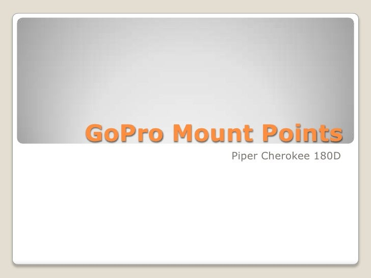 GoPro Mount Points          Piper Cherokee 180D