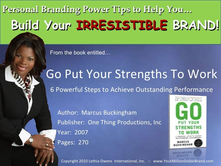 Personal Branding Tips from Go Put Your Strengths to Work by Marcus Buckingham