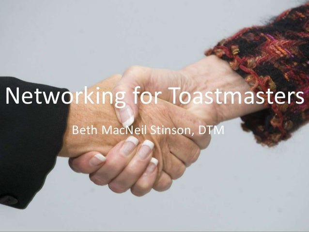Beth MacNeil Stinson, DTM Networking for Toastmasters