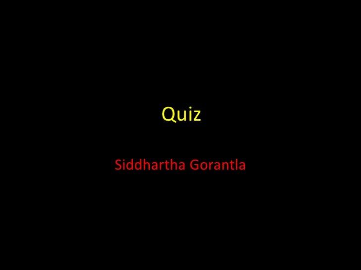 Siddharth's Quiz, August '09