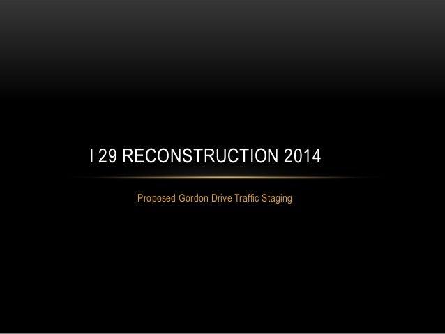 I-29 Reconstruction 2014