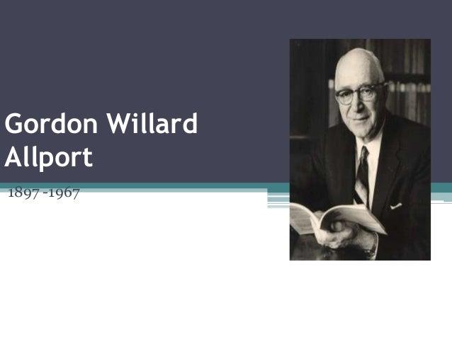 Gordon WillardAllport1897 -1967