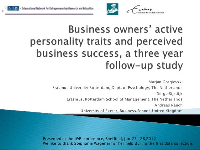 Gorgievski ea 2012 iwp entrepreneurs' active personality traits and perceived success