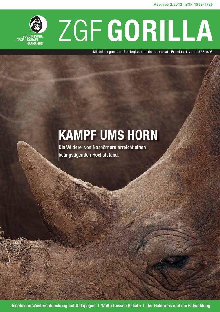 Ausgabe 2/2012 ISSN 1863-1789                         ZGF GORILLA       Mitteilungen der Zoologischen Gesellschaft Frankfu...