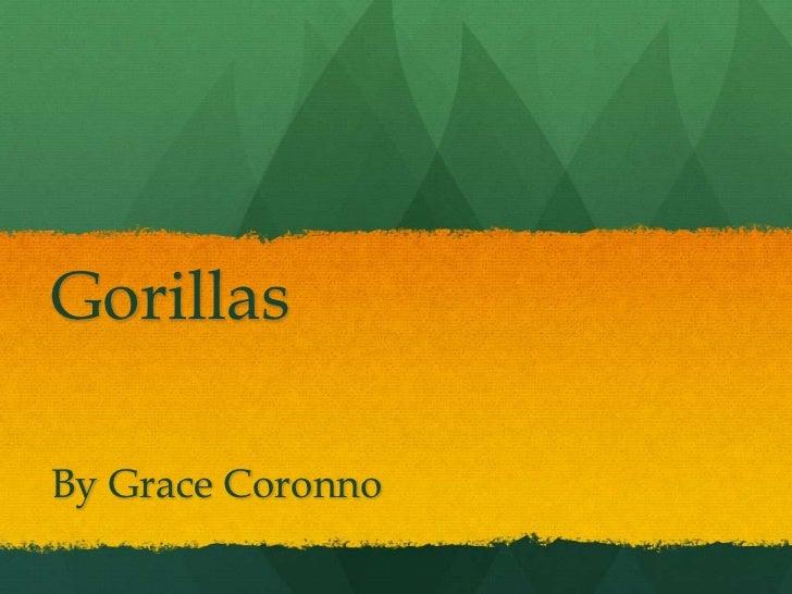GorillasBy Grace Coronno