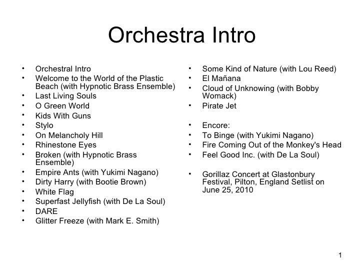 Orchestra Intro <ul><li>Orchestral Intro  </li></ul><ul><li>Welcome to the World of the Plastic Beach (with Hypnotic Brass...
