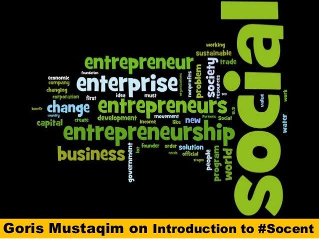 Goris Mustaqim on Introduction to #Socent