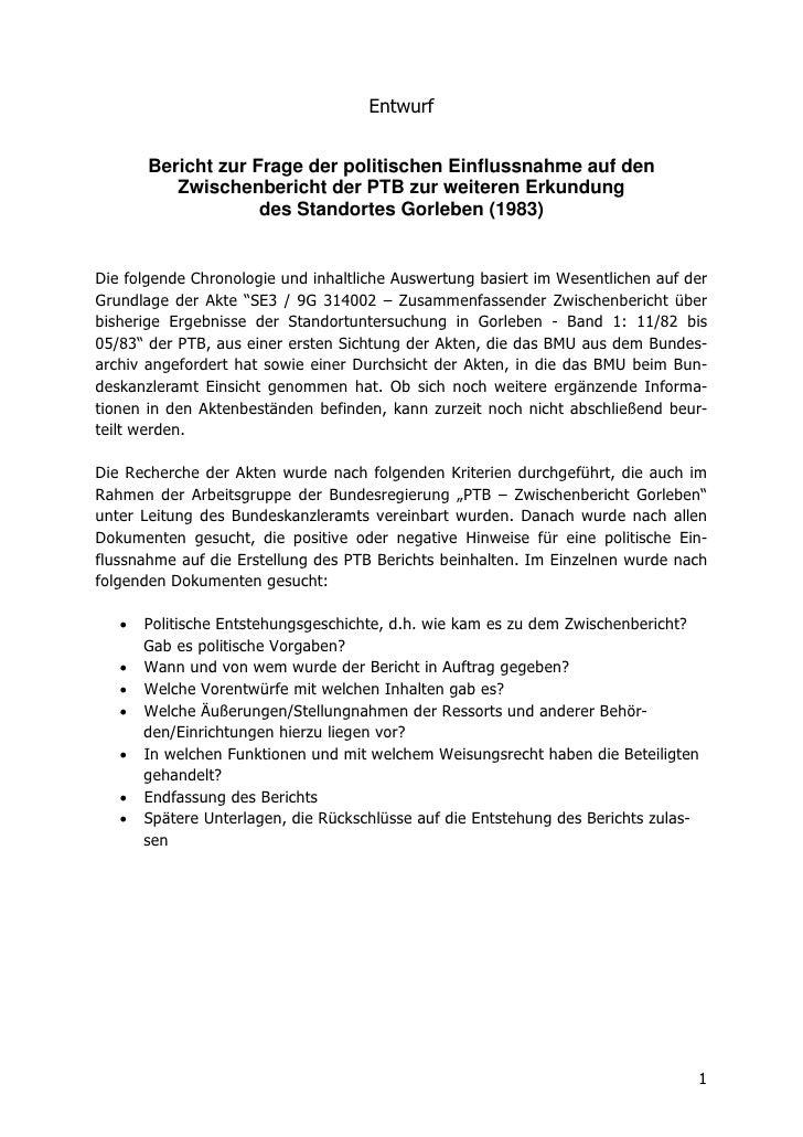 Entwurf       Bericht zur Frage der politischen Einflussnahme auf den          Zwischenbericht der PTB zur weiteren Erkund...